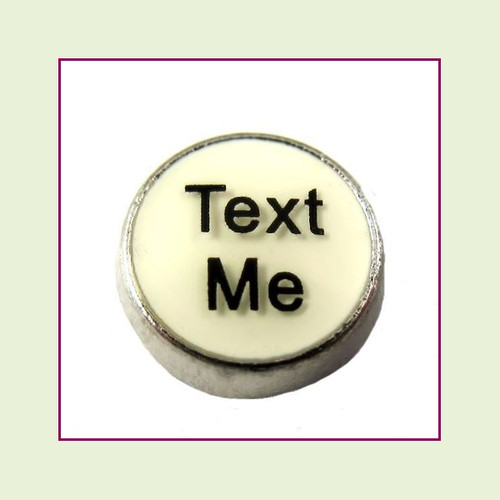 Text Me on White Round (Silver Base) Floating Charm