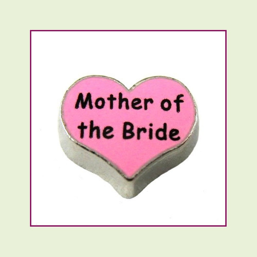 Mother of the Bride on Pink Heart (Silver Base) Floating Charm
