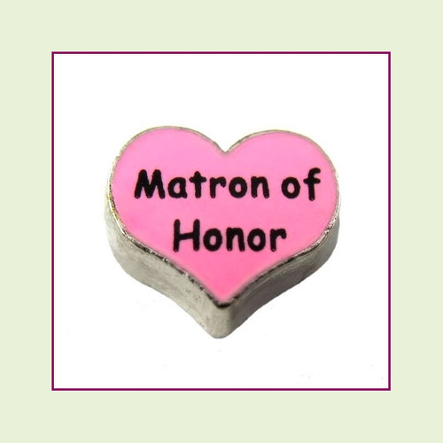 Matron of Honor on Pink Heart (Silver Base) Floating Charm