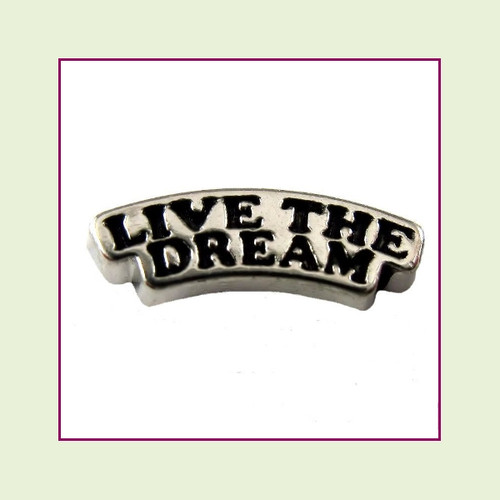 Live the Dream (Silver Base) Floating Charm