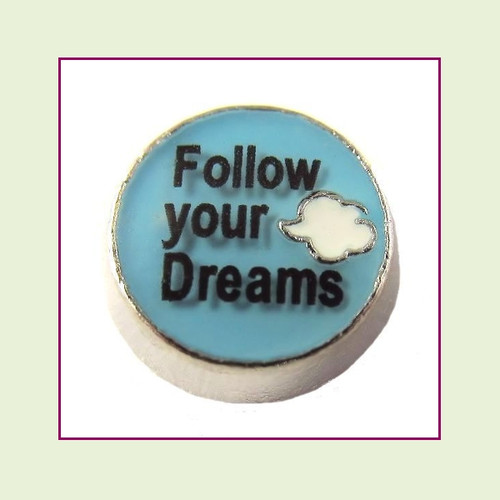 Follow Your Dreams (Silver Base) Floating Charm