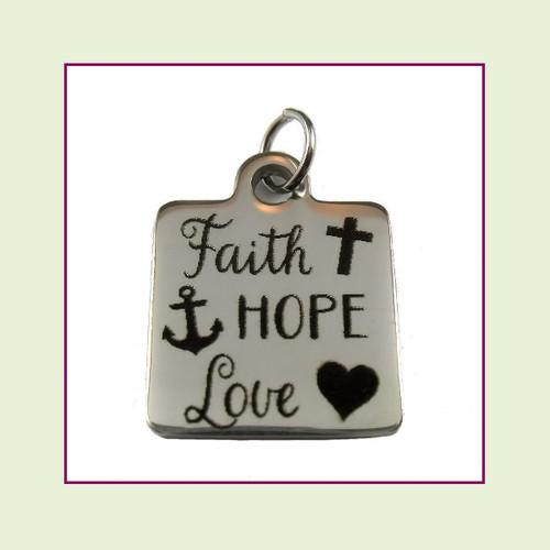 O-Ring Charm:  Faith Hope Love 16mm Square Silver Stainless Steel