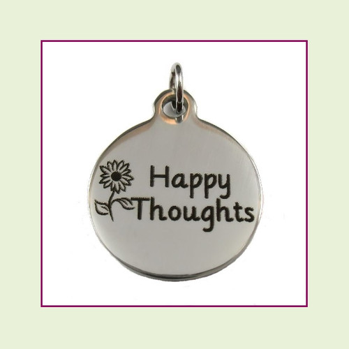 O-Ring Charm:  Happy Thoughts 19mm Round Silver Stainless Steel