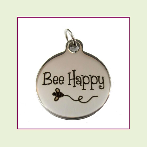 O-Ring Charm:  Bee Happy 19mm Round Silver Stainless Steel
