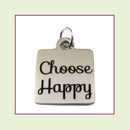 O-Ring Charm:  Choose Happy 16mm Square Silver Stainless Steel