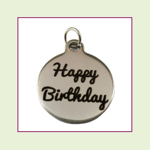 O-Ring Charm:  Happy Birthday 19mm Round Silver Stainless Steel