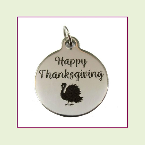 O-Ring Charm:  Happy Thanksgiving 19mm Round Silver Stainless Steel