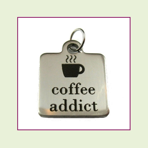 O-Ring Charm:  Coffee Addict 16mm Square Silver Stainless Steel