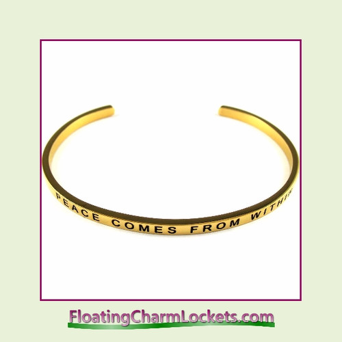 Stainless Steel 3mm Cuff Bangle Bracelet – Peace Comes From Within (Gold)