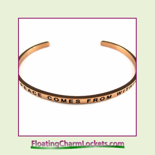 Stainless Steel 3mm Cuff Bangle Bracelet – Peace Comes From Within (Rose)