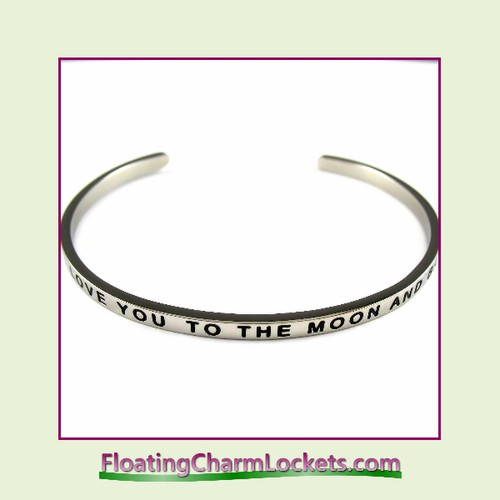 Stainless Steel 3mm Cuff Bangle Bracelet – I Love You To The Moon and Back (Silver)