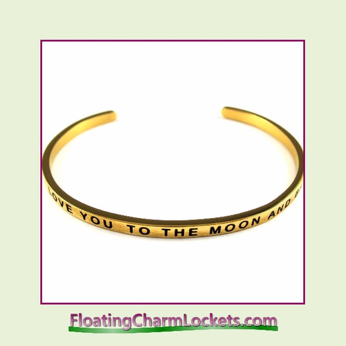 Stainless Steel 3mm Cuff Bangle Bracelet – I Love You To The Moon and Back (Gold)