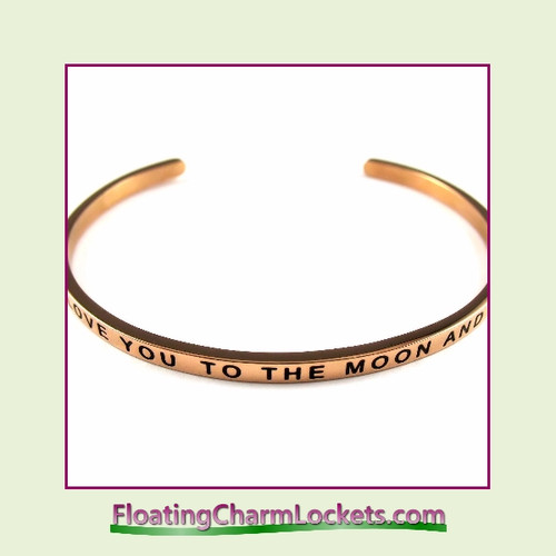 Stainless Steel 3mm Cuff Bangle Bracelet – I Love You To The Moon and Back (Rose)
