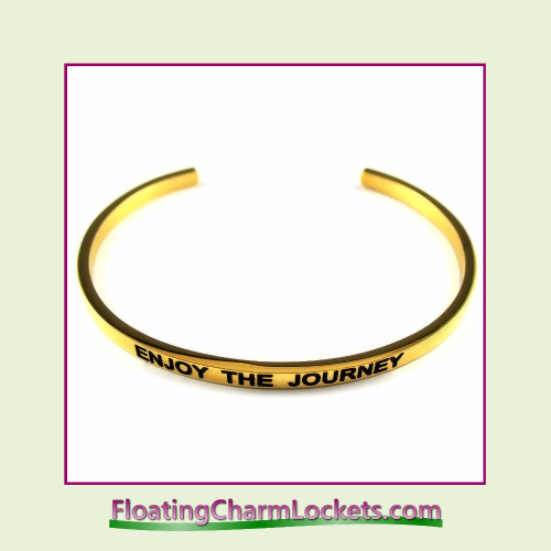 Stainless Steel 3mm Cuff Bangle Bracelet - Enjoy The Journey (Gold)