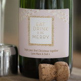 Eat Drink & Be Merry Champagne