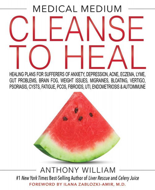 Book Medical Medium Cleanse To Heal By Anthony William