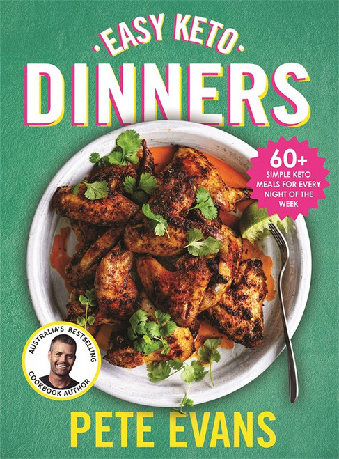Book Easy Keto Dinners By Pete Evans *DELETED PER SUPPLIER*