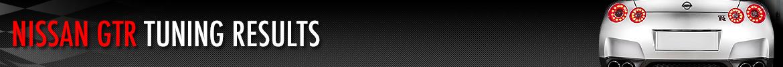 Nissan GTR Tuning Results