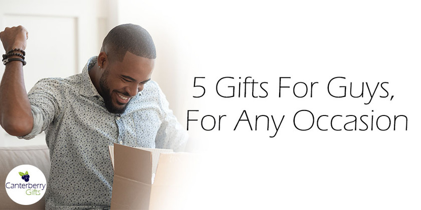 5 Gifts For Guys, For Any Occasion