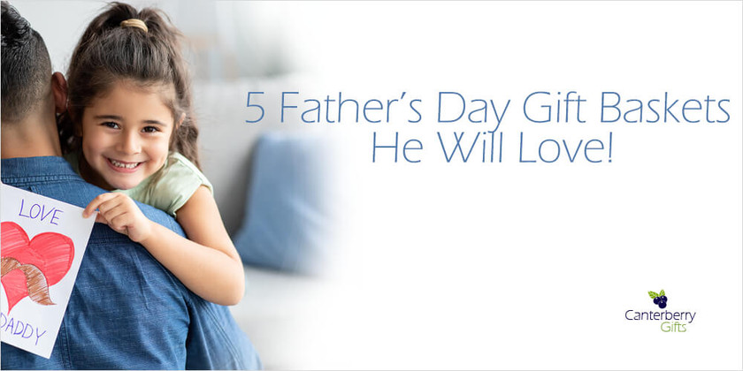 5 Father's Day Gift Baskets He will love!
