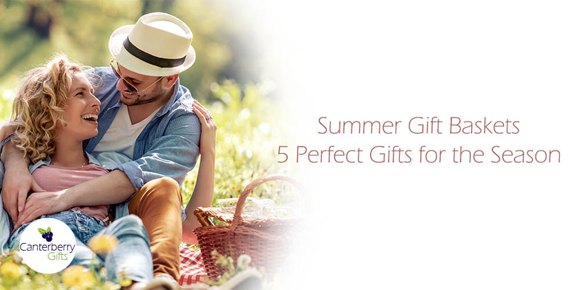 Summer Gift Baskets - 5 Perfect Gifts for the Season