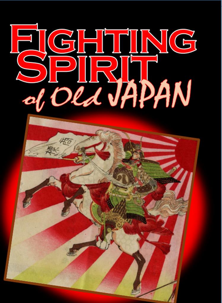 Fighting Spirit of Old Japan