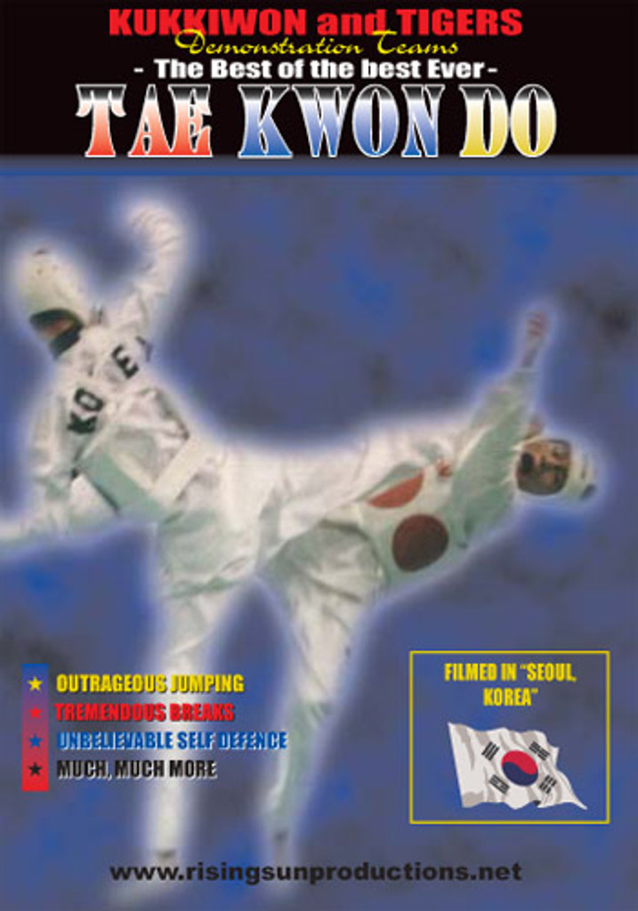 The Best Of The Best Ever - Tae Kwon Do