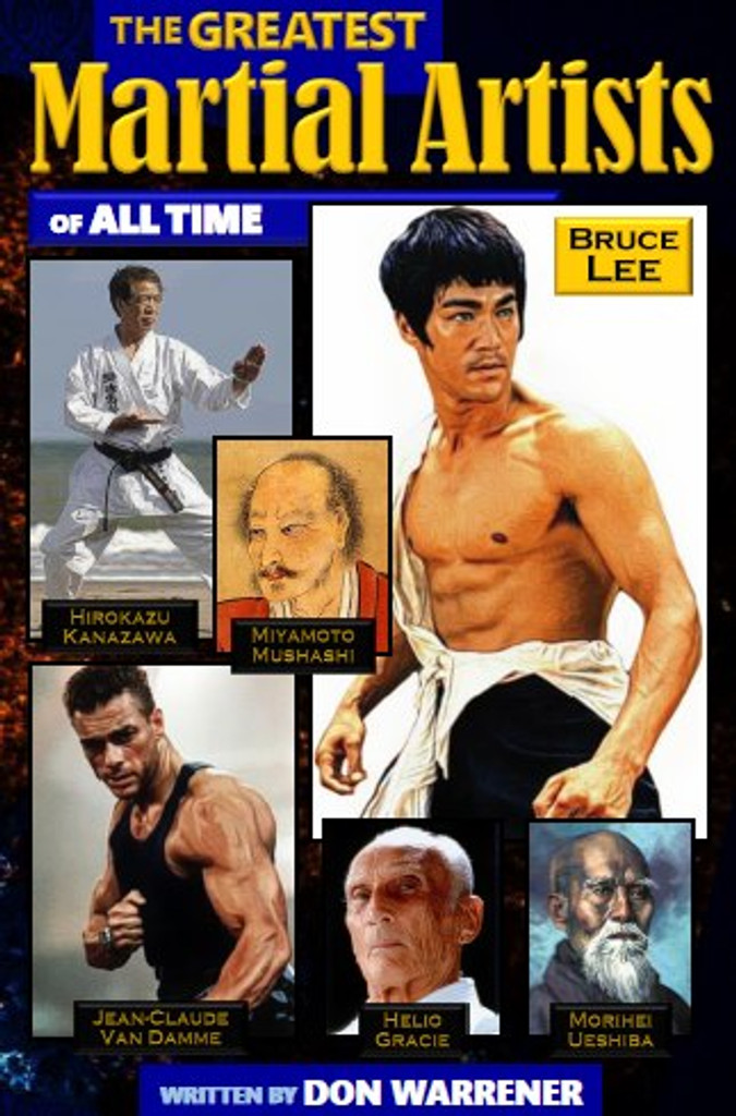 'Mike Dillard', From the Book, 'The Greatest Martial Artists of all Time'