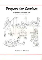 Prepare for Combat: Strength Training for the Martial Arts