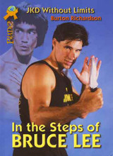 In the Steps of Bruce Lee: JKD Without Limits