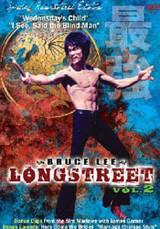 Bruce Lee Longstreet 2