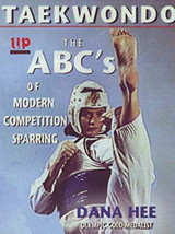 Taekwondo: The ABCs of Modern Competition Sparring