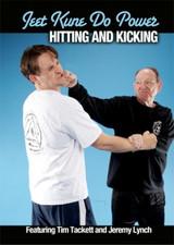 Jeet Kune Do Power: Hitting and Kicking
