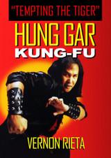 Hung Gar Kung Fu (Tempting the Tiger)