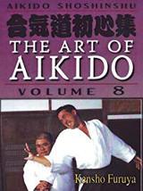 The Art of Aikido Volume 8
