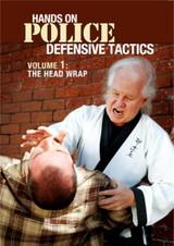 Police Defensive Tactics Volume 1