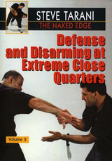 The Naked Edge Part 3: Defense and Disarming at Extreme Close Quarters