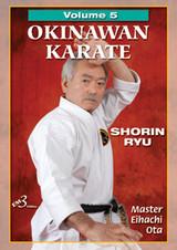 OKINAWAN KARATE  SHORIN RYU Volume 5