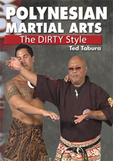POLYNESIAN MARTIAL ARTS The Dirty Style
