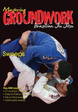 Mastering Groundwork #6 Sweeps
