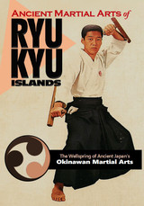 Ancient Martial Arts of Ryukyu Islands ( Download )