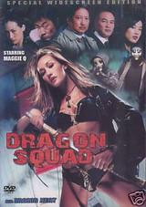 Dragon Squad a.k.a. Dragon Heat