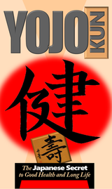 YOJOKUN - The Japanese Secret to Good Health and Long Life ( Download )