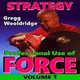 Professional Use of Force #1 DVD Wooldridge