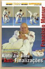 Brazilian Jiu-Jitsu Kioto System Francisco Mansur: Defense Against Submissions ( Download )