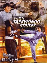When Taekwondo Strikes ( Download )