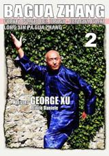 Bagua Zhang by George Xu - Dragon Palm - Vol.2 ( Download )