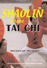 Shaolin vs Tai Chi ( Download )