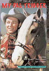 My Pal Trigger Roy Rogers ( Download )