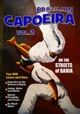 Brazilian Capoeira Vol. 2 On The Streets Of Bahia